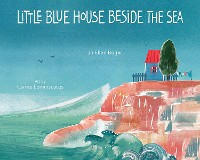 Cover Little Blue House Beside the Sea