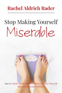 Cover Stop Making Yourself Miserable