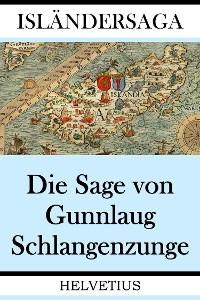 Cover Die Sage von Gunnlaug Schlangenzunge