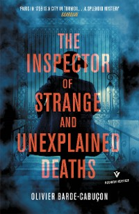 Cover The Inspector of Strange and Unexplained Deaths