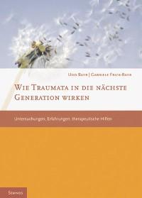 Cover Wie Traumata in die nächste Generation wirken