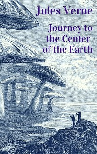 Cover Jules Verne - Journey to the Center of the Earth