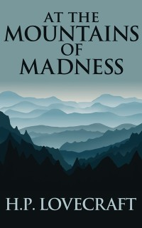 Cover At the Mountains of Madness