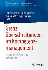 Cover Grenzüberschreitungen im Kompetenzmanagement
