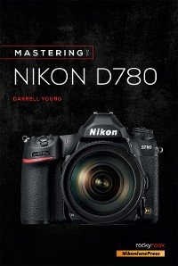 Cover Mastering the Nikon D780