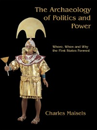 Cover The Archaeology of Politics and Power