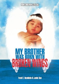 Cover My Brother Was Born With Broken Wings