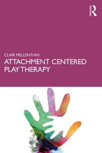 Cover Attachment Centered Play Therapy