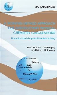 Cover A Working Method Approach for Introductory Physical Chemistry Calculations