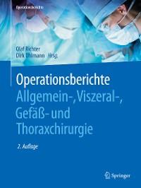 Cover Operationsberichte Allgemein-, Viszeral- , Gefäß- und Thoraxchirurgie