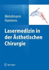 Cover Lasermedizin in der Ästhetischen Chirurgie