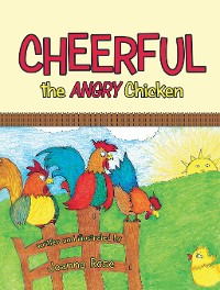 Cover Cheerful the Angry Chicken
