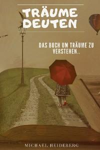 Cover Träume deuten: Das Buch um Ihre Träume zu verstehen