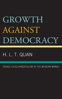 Cover Growth against Democracy