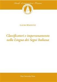 Cover Classificatori e impersonamento della lingua dei segni italiana