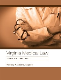 Cover Virginia Medical Law: Fourth Edition