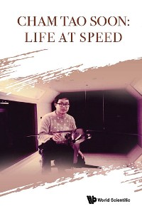 Cover Cham Tao Soon: Life At Speed