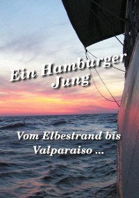 Cover Vom Elbestrand bis Valparaiso
