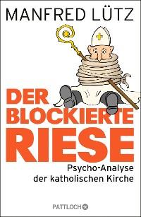 Cover Der blockierte Riese