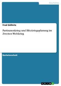 Cover Partisanenkrieg und Blitzkriegsplanung im Zweiten Weltkrieg