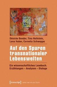 Cover Auf den Spuren transnationaler Lebenswelten