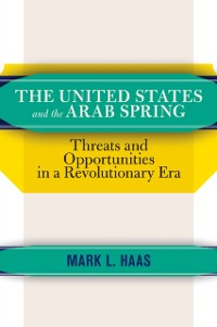 Cover United States and the Arab Spring