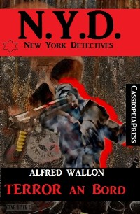 Cover N.Y.D. - Terror an Bord (New York Detectives)