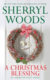 Cover Christmas Blessing (And Baby Makes Three, Book 1)