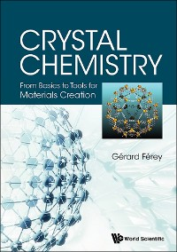 Cover Crystal Chemistry: From Basics To Tools For Materials Creation