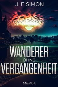 Cover Wanderer ohne Vergangenheit (STarWalk 1)