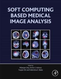 Cover Soft Computing Based Medical Image Analysis