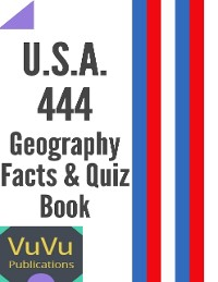 Cover U.S.A. 444 Geography Facts & Quiz Book