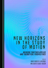 Cover New Horizons in the Study of Motion