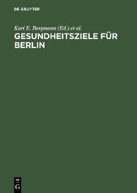 Cover Gesundheitsziele für Berlin