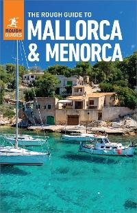Cover The Rough Guide to Mallorca & Menorca (Travel Guide eBook)