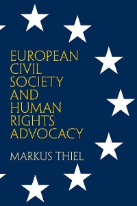 Cover European Civil Society and Human Rights Advocacy