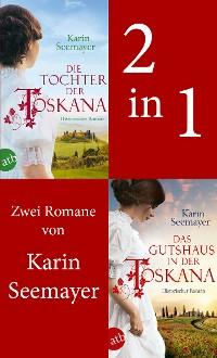 Cover Die Tochter der Toskana & Das Gutshaus in der Toskana