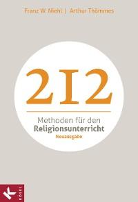 Cover 212 Methoden für den Religionsunterricht