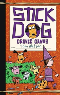 Cover Stick Dog Craves Candy