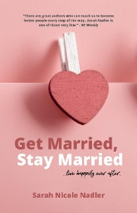 Cover Get Married, Stay Married