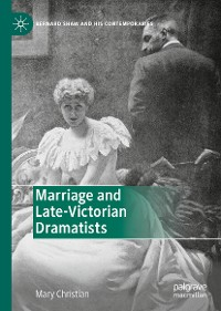 Cover Marriage and Late-Victorian Dramatists