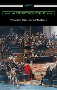 Cover The Ancien Regime and the Revolution