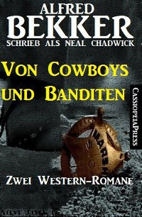 Cover Von Cowboys und Banditen: Zwei Western