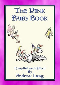Cover THE PINK FAIRY BOOK - 39 Folk and Fairy Tales for Children