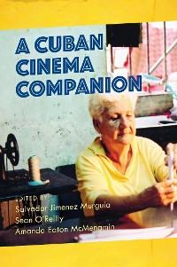 Cover A Cuban Cinema Companion
