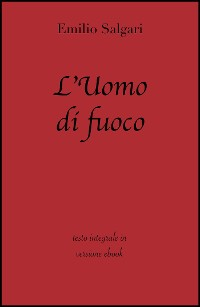 Cover L'Uomo di fuoco di Emilio Salgari in ebook