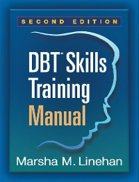 Cover DBT® Skills Training Manual, Second Edition, Institute Version