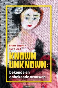 Cover Known Unknown: bekende en onbekende vrouwen