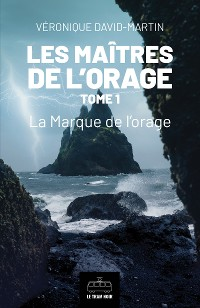 Cover Les Maitres de l'orage - Tome 1