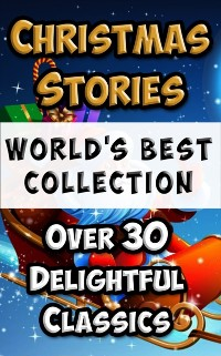 Cover Christmas Stories and Fairy Tales for Children - World's Best Collection